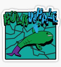Hulkwhale Sticker