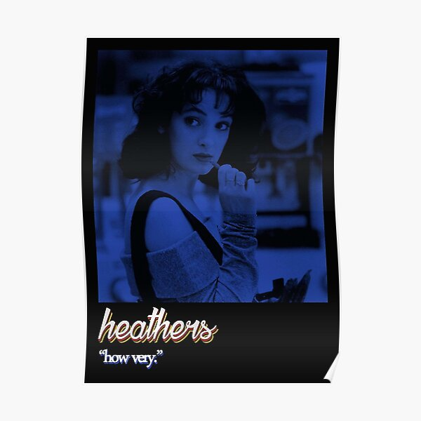 heathers poster -  Poster