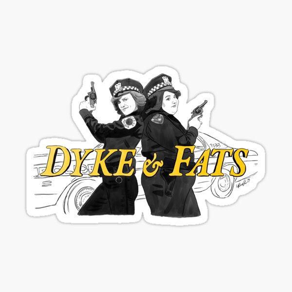 SNL - Dyke & Fats  Sticker