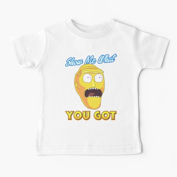 Show Me What You Got Rick And Morty armagHEADdon Baby T-Shirt