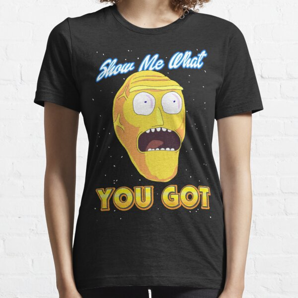 Show Me What You Got Rick And Morty armagHEADdon Essential T-Shirt