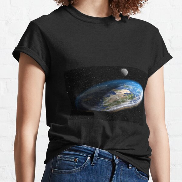 Earth is flat, Astronomy, Science, Exploration, Moon, Space, Galaxy, Solar System, Atmosphere, Satellite Classic T-Shirt