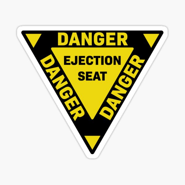 Yellow Ejection Seat Decal - Danger Sticker