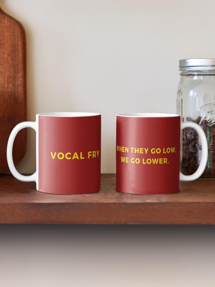 Alternate view of Vocal Fry Mug Mug