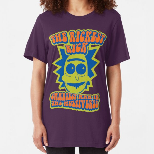 The Rickest Rick Smartest Man In The Multiverse Psychedelic Slim Fit T-Shirt