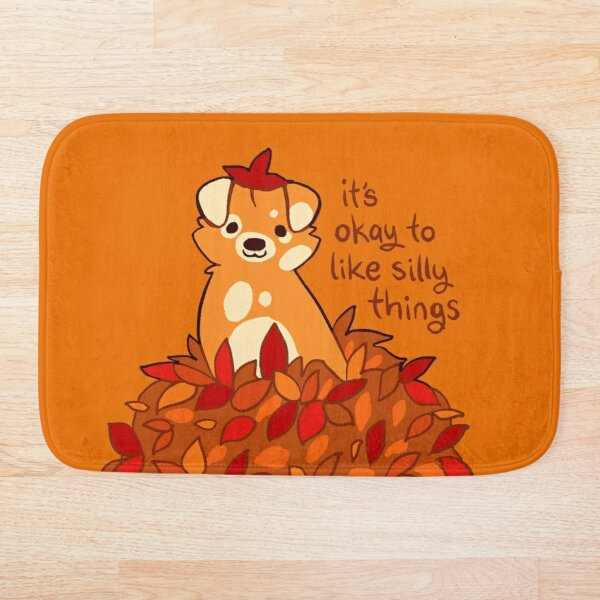 """It's Okay to Like Silly Things"" Fall Leaves Puppy Bath Mat"