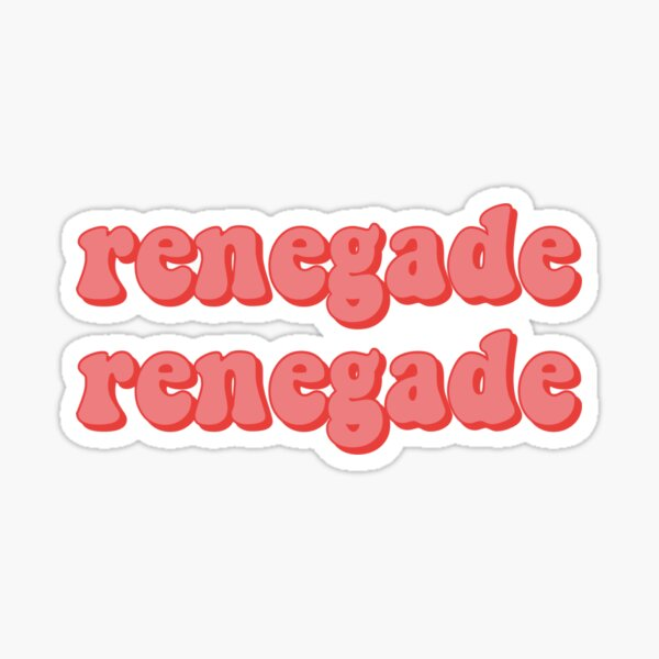 renegade tik Tok song  Sticker