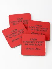 Pain Does Not Exist In This Dojo! Cobra Kai Coasters