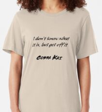 Camiseta ajustada Cita divertida de Cobra Kai