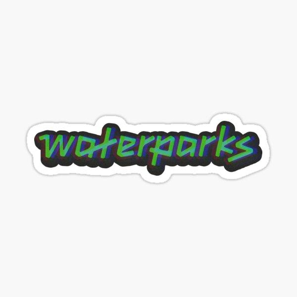 Waterparks Sticker Sticker
