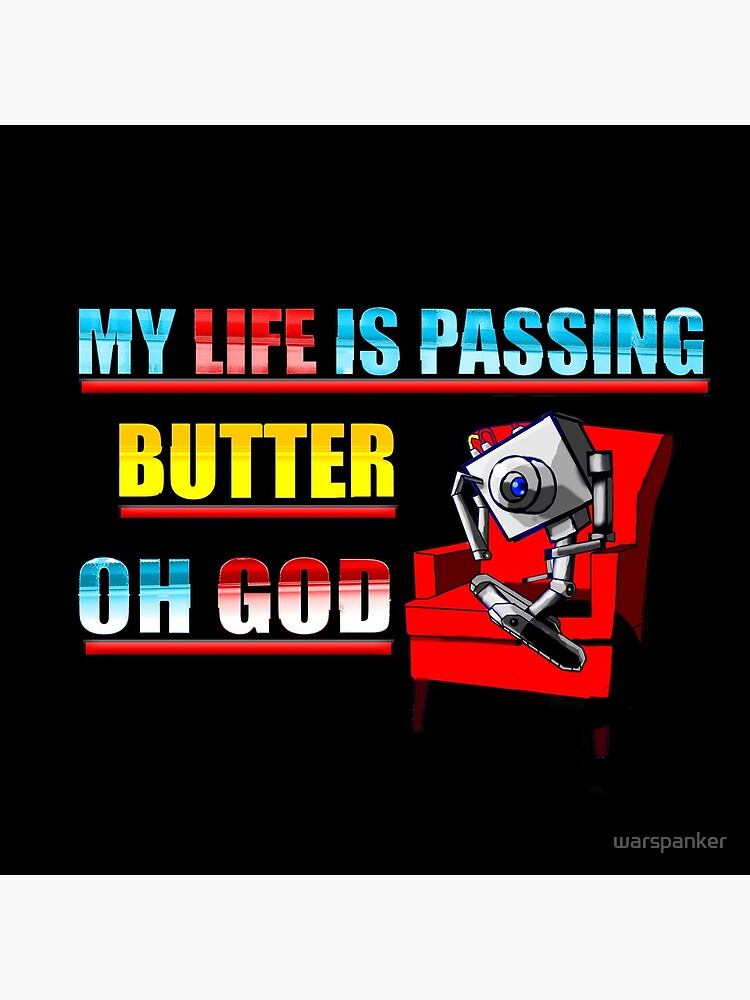 My Life Is Butter by warspanker