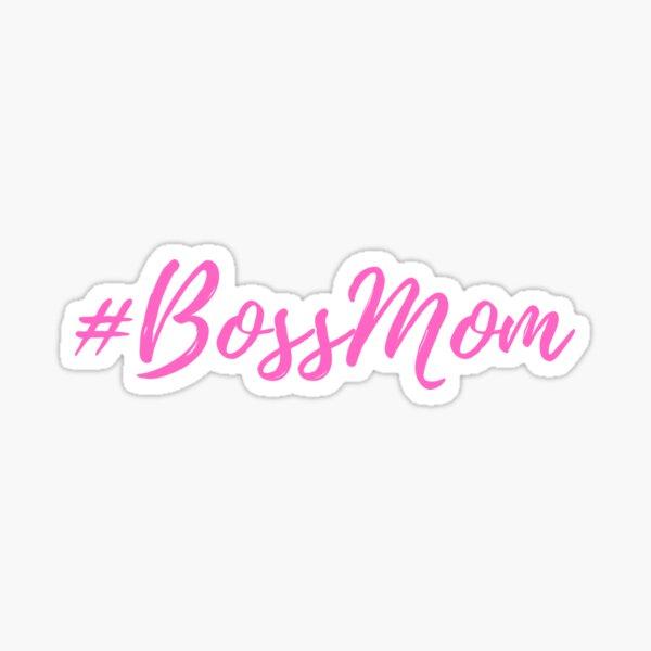 Boss Mom Boss Babe Quote Sticker