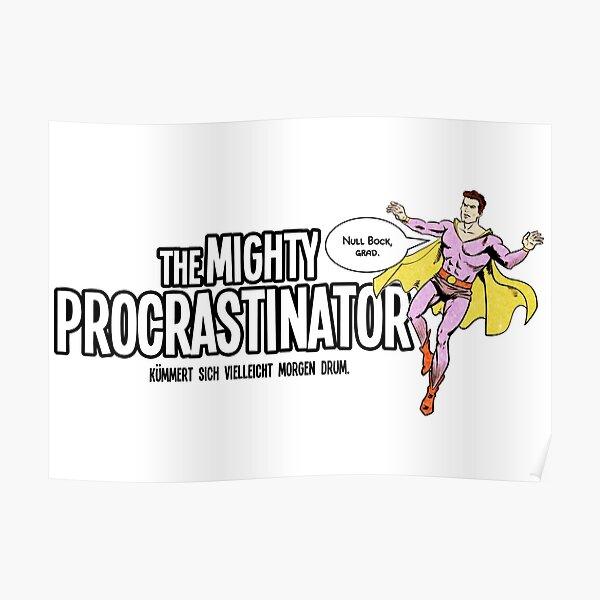 The Mighty Procrastinator Poster
