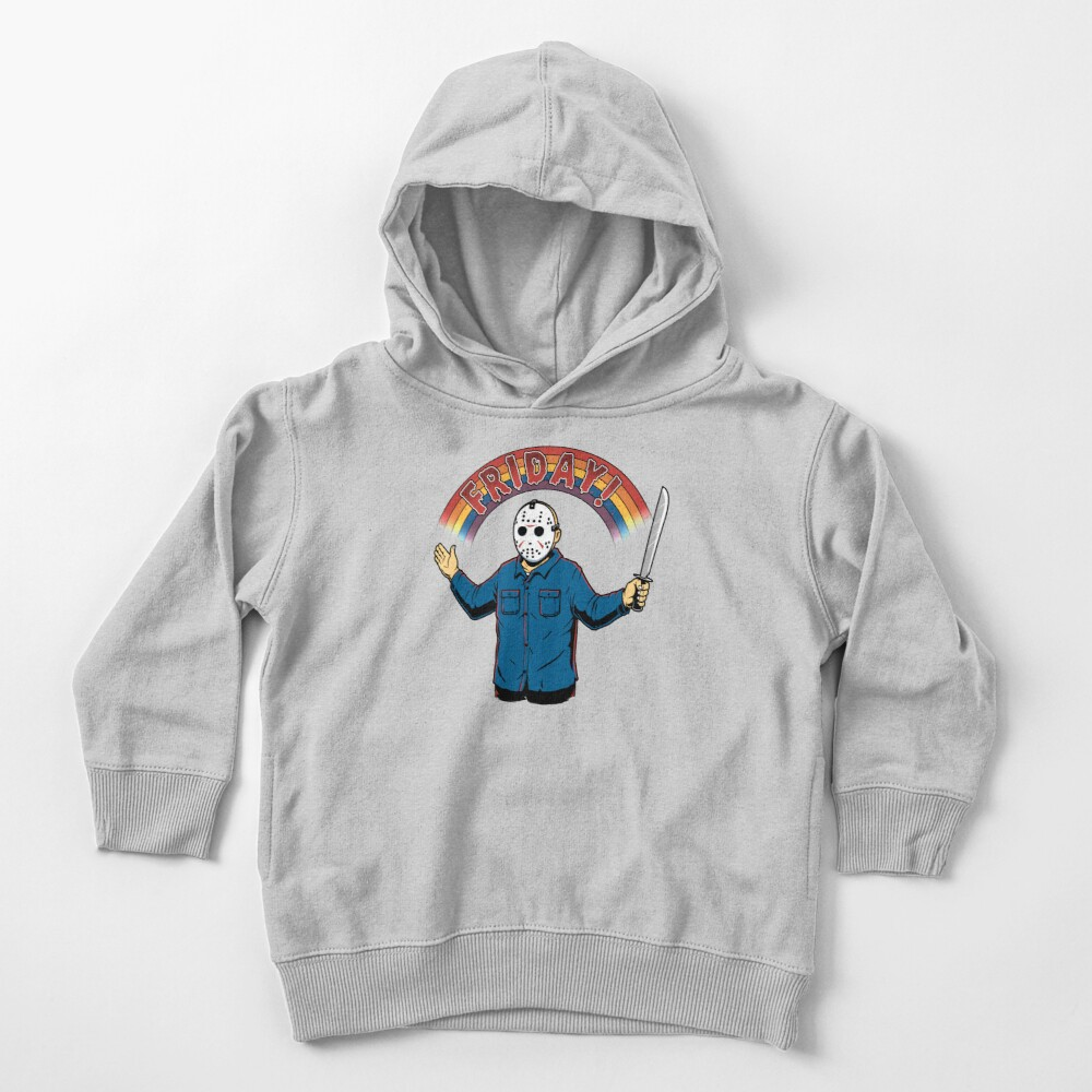 As long as we have Fridays! Toddler Pullover Hoodie