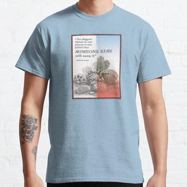 Someone Else Classic T-Shirt