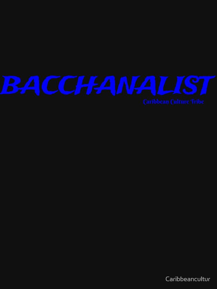 Bacchanalist Caribbean Carnival - Blue Font by Caribbeancultur
