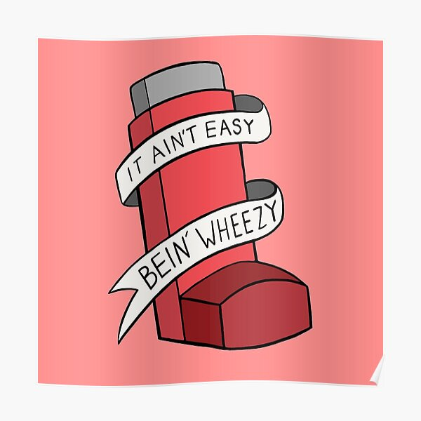 It ain't easy bein' wheezy (Red) Poster