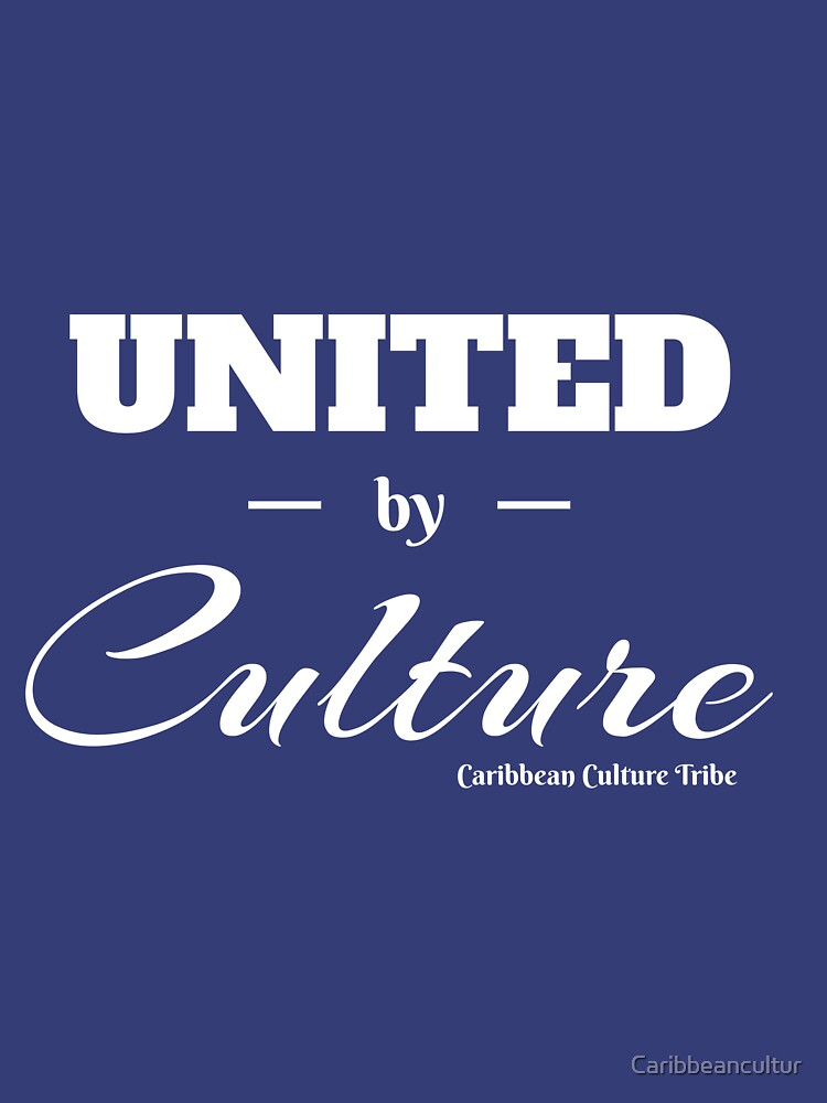 United by Culture by Caribbeancultur