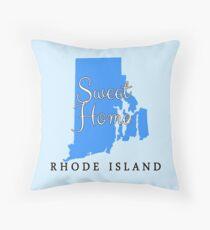 Rhode Island Sweet Home Rhode Island Throw Pillow