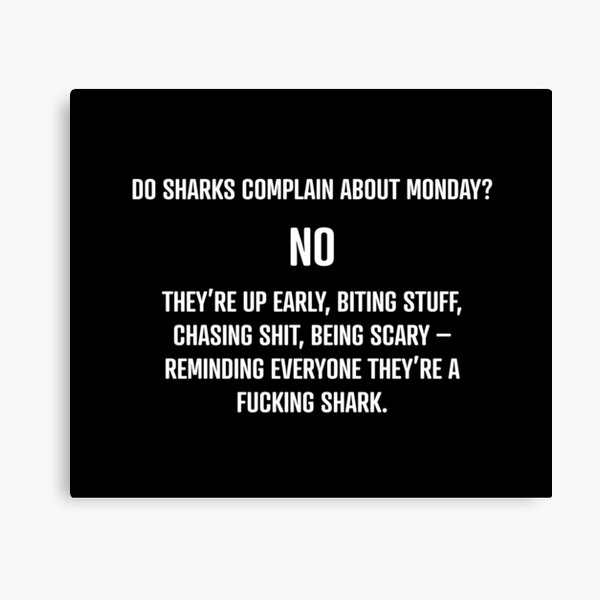 Shark Mentality Canvas Print