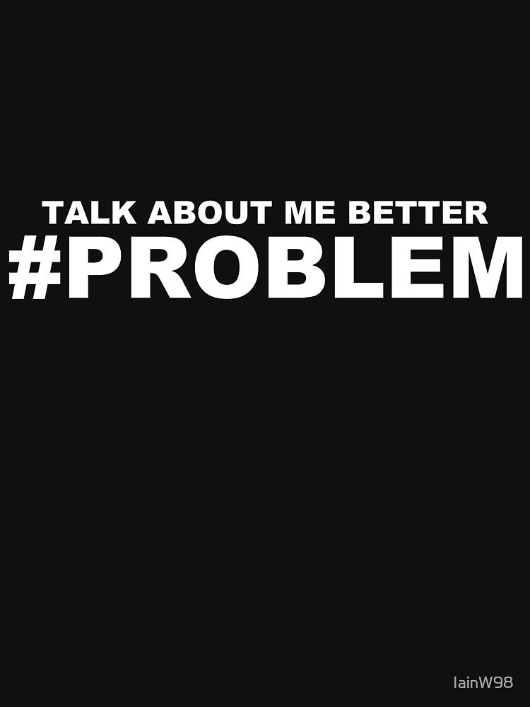 #Problem Stormzy | Unisex T-Shirt