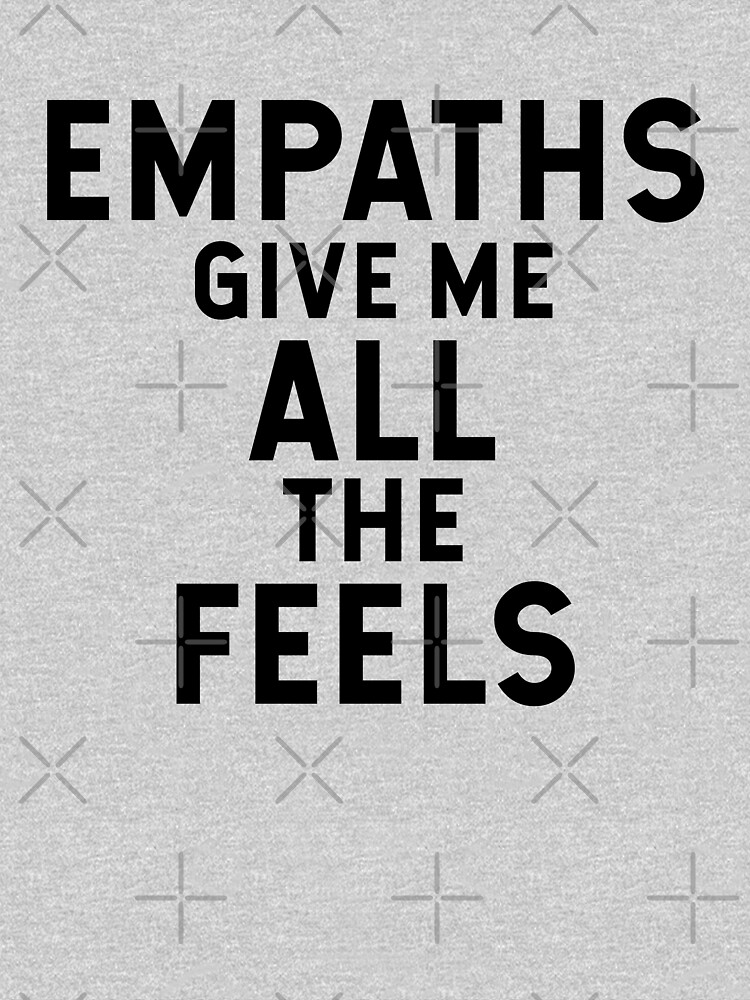 Empaths give me all the feels by corbrand