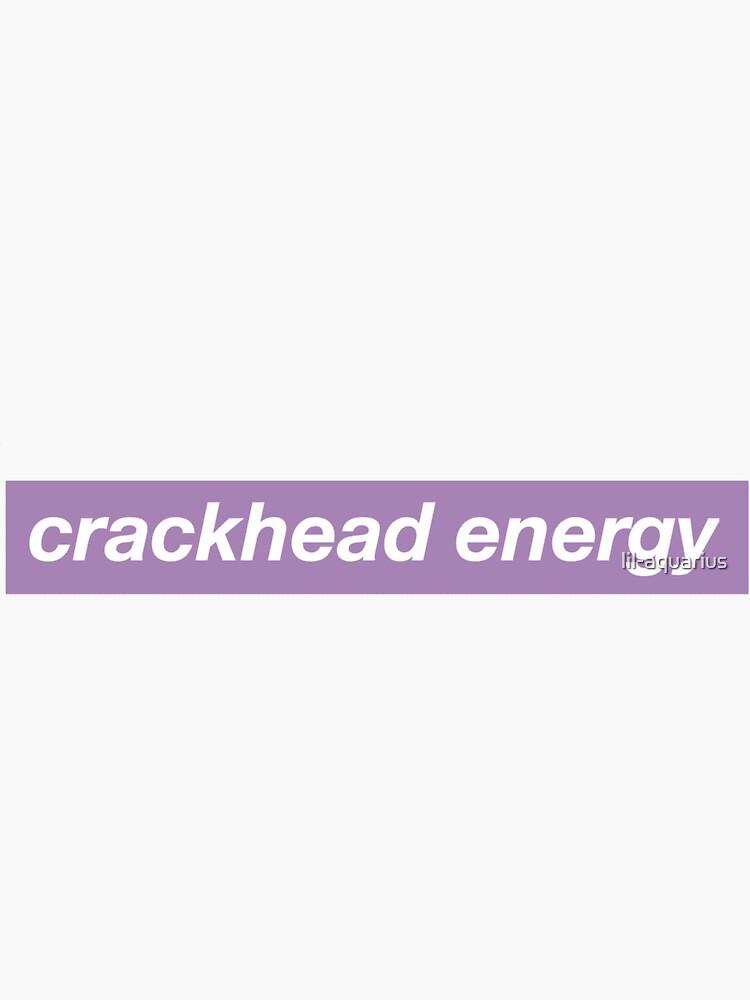 Crackhead Energy - Lavender by lil-aquarius