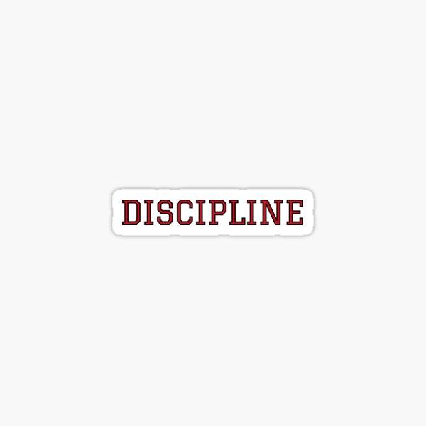 Discipline Sticker