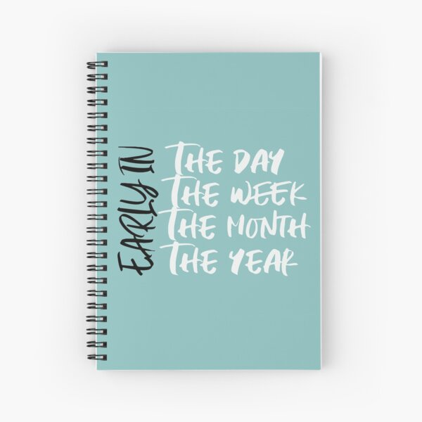 Early in the Service Year - Turquoise Spiral Notebook