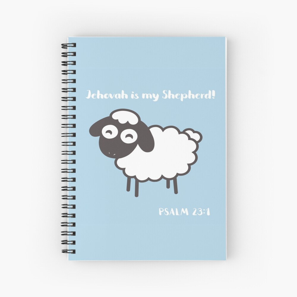 Jehovah is My Shepherd Spiral Notebook