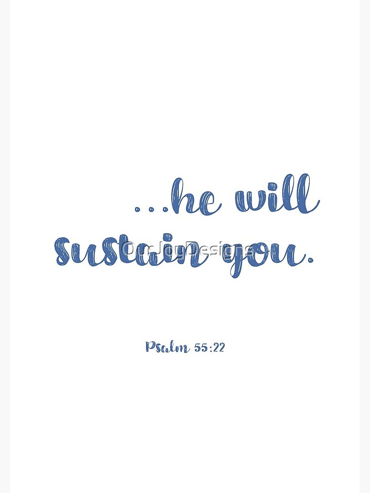 He Will Sustain You by OurJoyDesigns