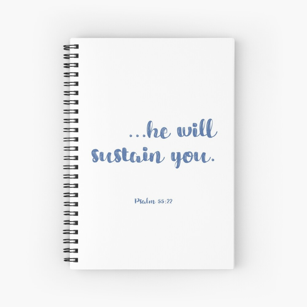 He Will Sustain You Spiral Notebook