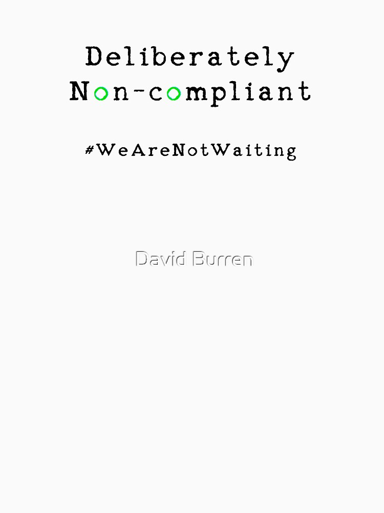 Deliberately non-compliant (green Os) - black text by DavidBurren