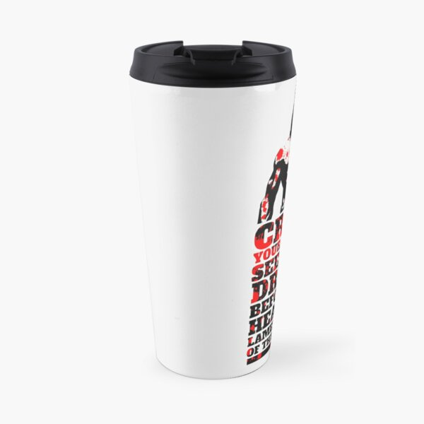What is Best in Life? Travel Mug