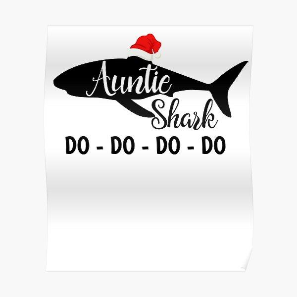 Sharkmas Mommy Shark Do Do Do Do Christmas Shark Funny X-mas Party Poster