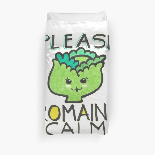 Please Romain Calm Funny Foodie Quote Duvet Cover
