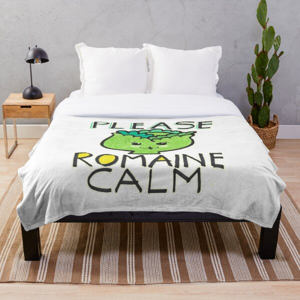 Please Romain Calm Funny Foodie Quote Throw Blanket