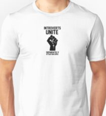 Introverts unite separately in your own homes 1 Slim Fit T-Shirt