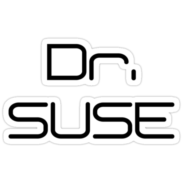 They call me Dr. SUSE by w0rmh0le