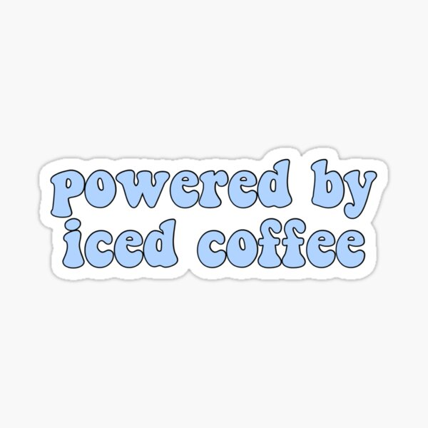 Powered by Iced Coffee Sticker