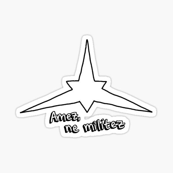 Amez, ne militez - Ido languo Sticker