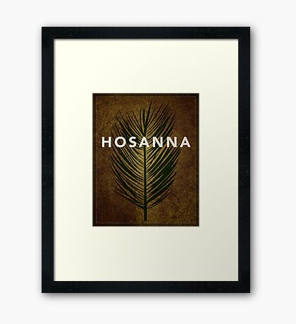 Word: Crucifixion (Hosanna) Framed Print