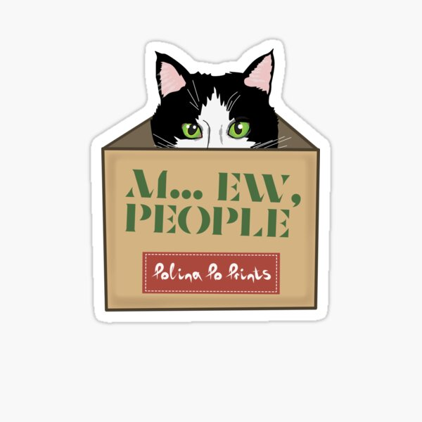 Gift with cat in a box. Ew, people. Funny cat introvert. Sticker
