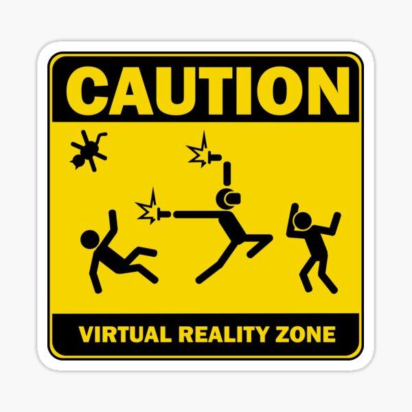 Caution! Virtual Reality Zone! Sticker