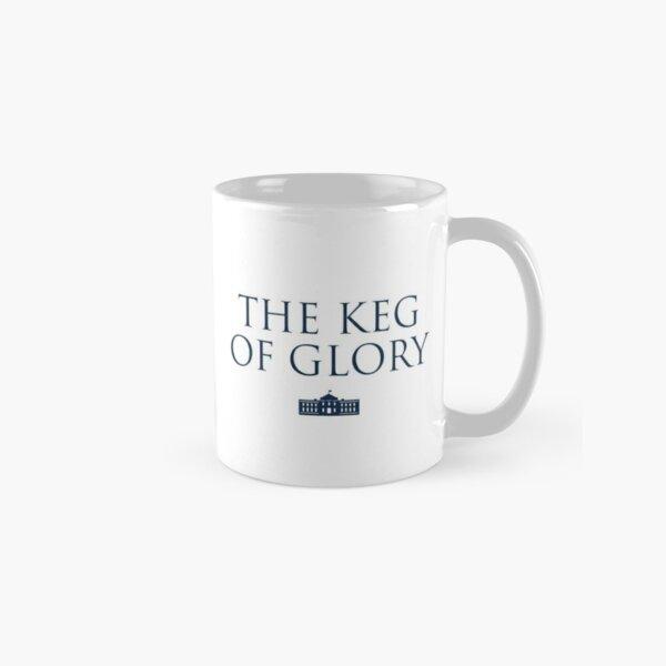 The Keg of Glory Classic Mug