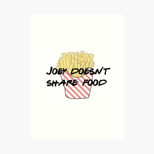 Joey doesn't share food Art Print