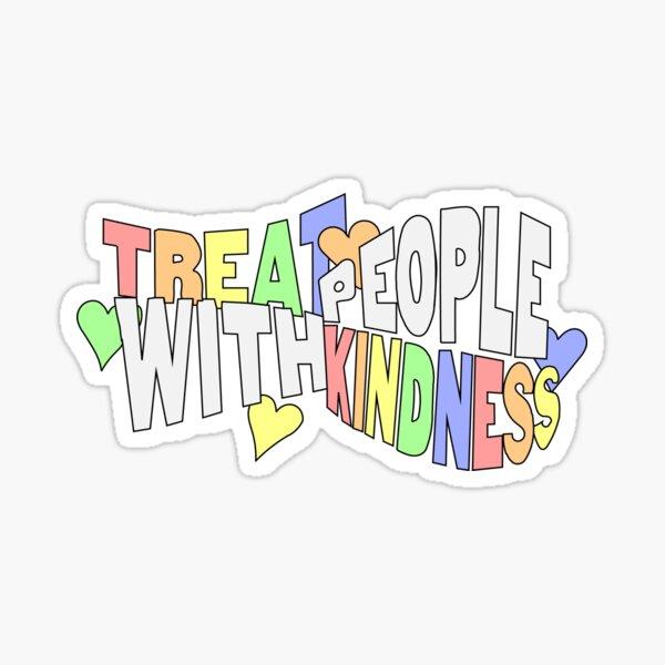 Traitez les gens avec gentillesse Rainbow Sticker