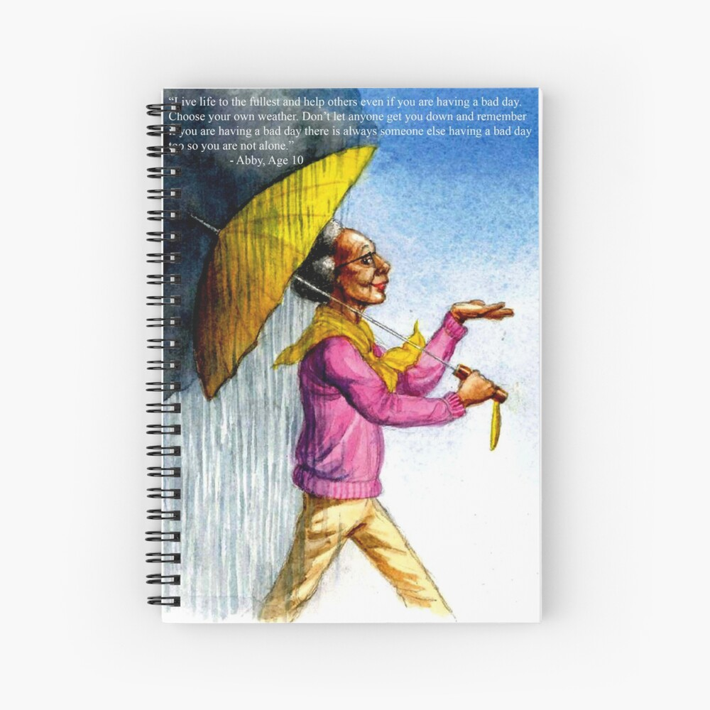 Choose to Enjoy Life Even on the Rainiest Days Spiral Notebook