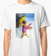 Choose to Enjoy Life Even on the Rainiest Days Classic T-Shirt
