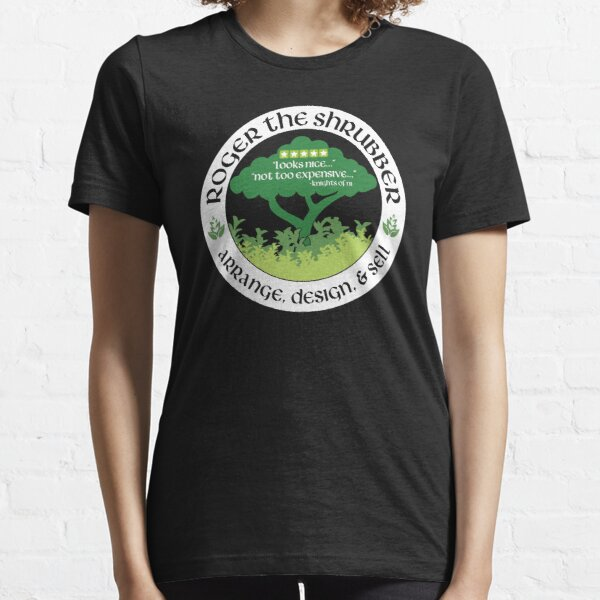 Roger the Shrubber Essential T-Shirt